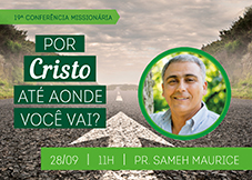 19a_Conferencia_Missionaria_SAMEH_11H