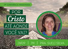 19a_Conferencia_Missionaria_SUELI_7H